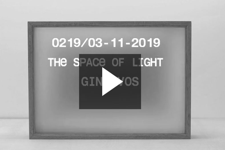 Collection Vedute 0219, THE SPACE OF LIGHT, Giny Vos, 03-11-2019